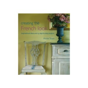 Creating the French Look (Édition anglaise)